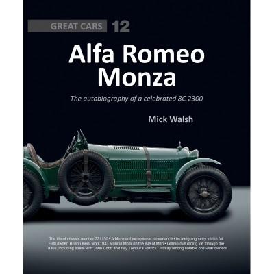 Alfa Romeo Monza: 8C-2300 - Great Cars Series