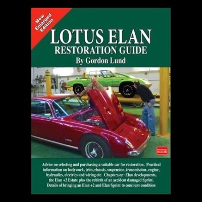 Lotus Elan: a Restoration Guide (2nd Edt)