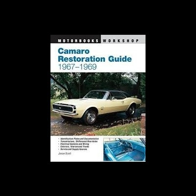 Camaro Restoration Guide 1967-69