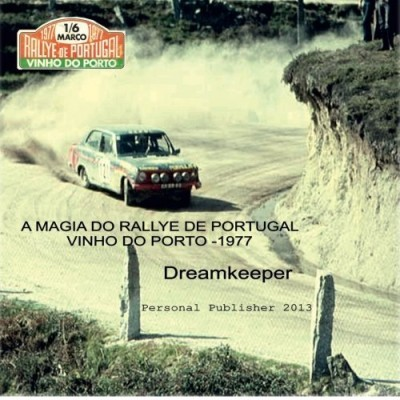 A Magia do Rallye de Portugal - Vinho do Porto 77