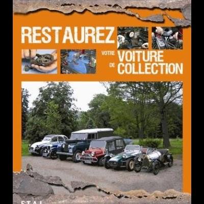 Restaurez votre voiture de collection (2º ED)