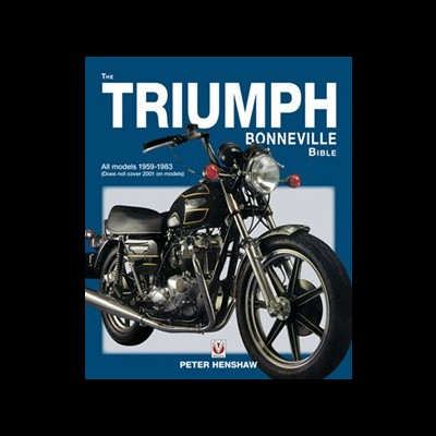 The Triumph Bonneville Bible 1959-88