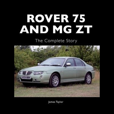Rover 25 and MG ZT: the complete story