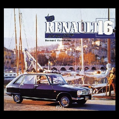 La Renault 16 de Mon Père