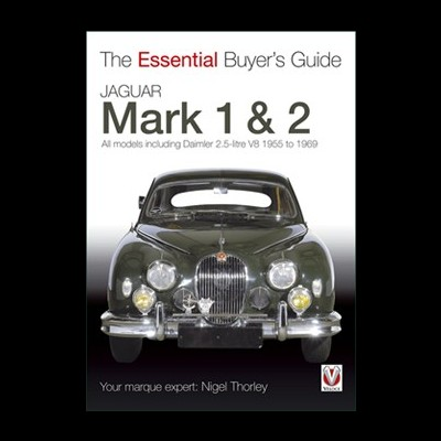 Jaguar Mk 1 & 2  (55-69) Essential Buyer's Guide
