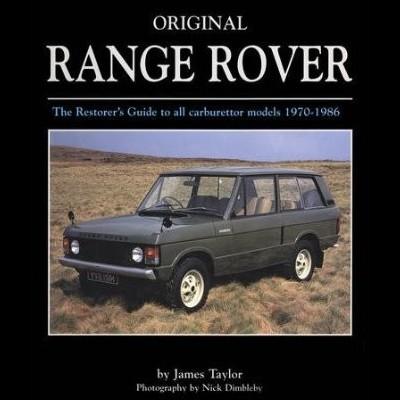 Original Range Rover:Restorer's Guide 1970-1986