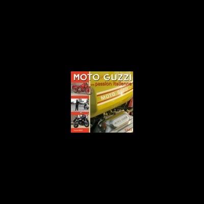 Moto Guzzi: la passion Italienne