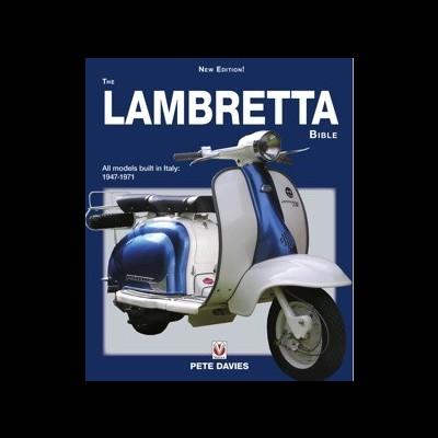 Lambretta Bible: Models Built in Italy: 1947-1971