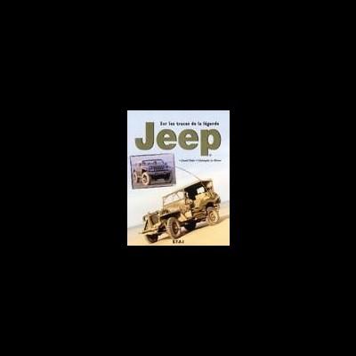 Jeep, sur les traces de la légende