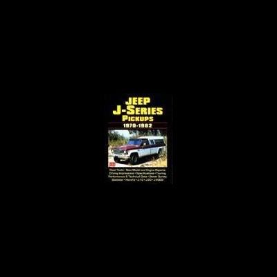 Jeep J-Series Pickups 1970-82