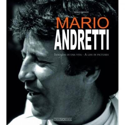 Mario Andretti: Immagini di una vita/A life in pic
