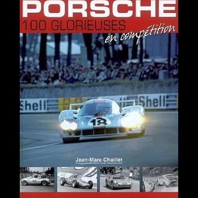 Porsche: Les 100 Glorieuses en compétition