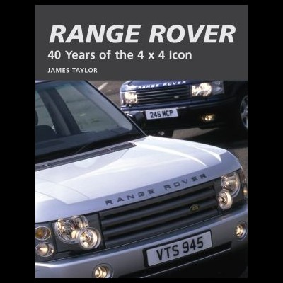 Range Rover: 40 Years of the 4X4 Icon