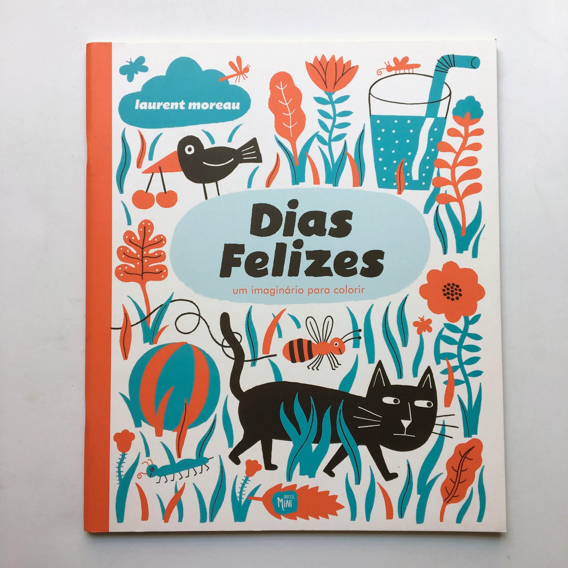 Dias Felizes: um imaginário para colorir