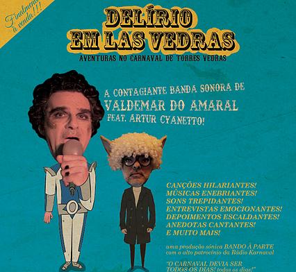 Delírio em Las Vedras: banda sonora de Valdemar do Amaral feat. Artur Cyanetto