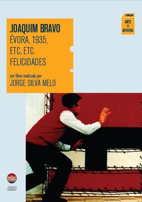 Joaquim Bravo, Évora, 1935, Etc., Etc., Felicidades