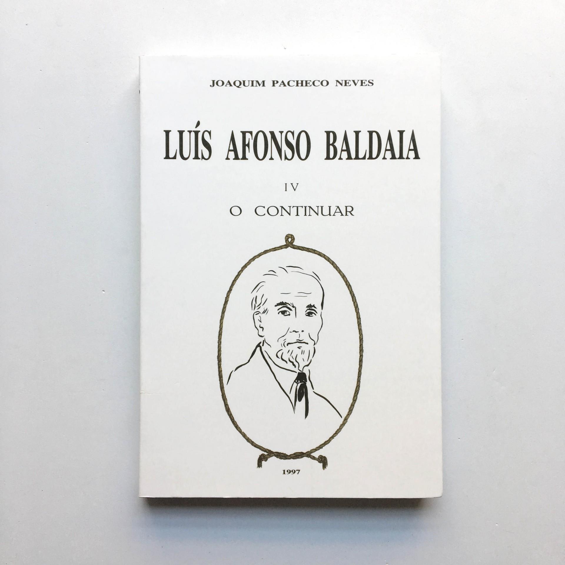 Luís Afonso Baldaia IV O Continuar