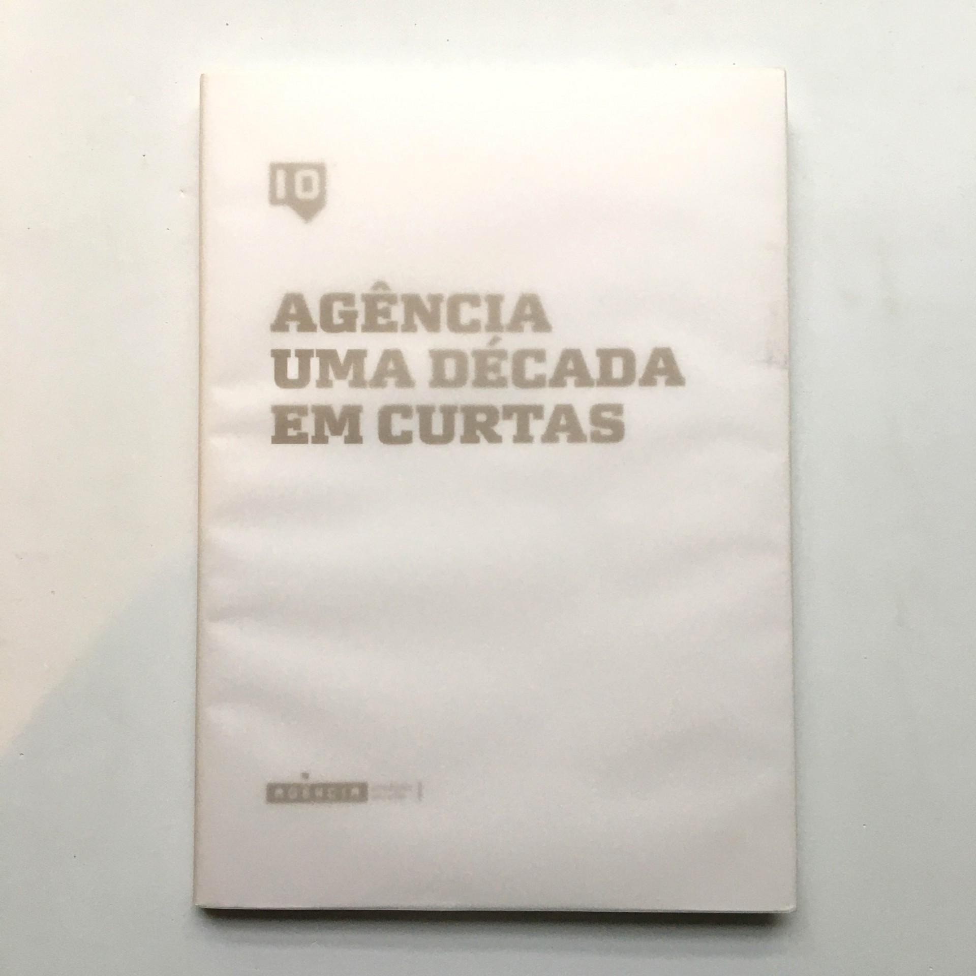 Agência: uma década em curtas