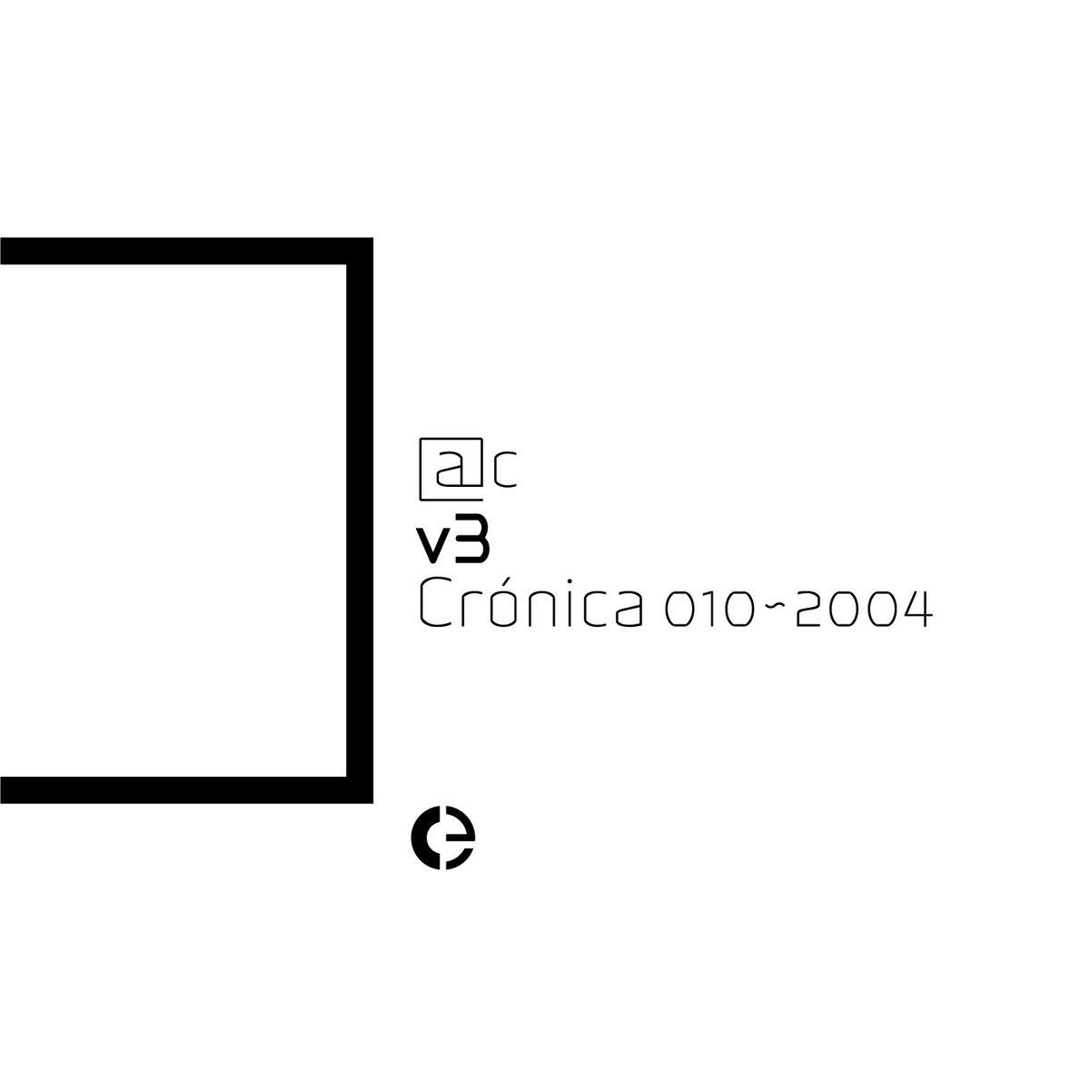 V3: Crónica 010-2004