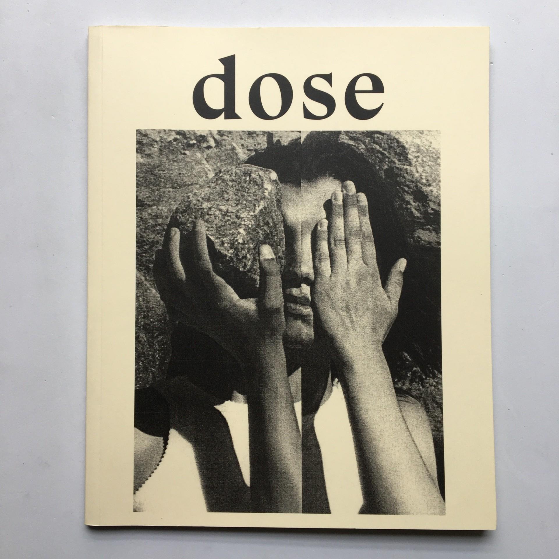 Dose I