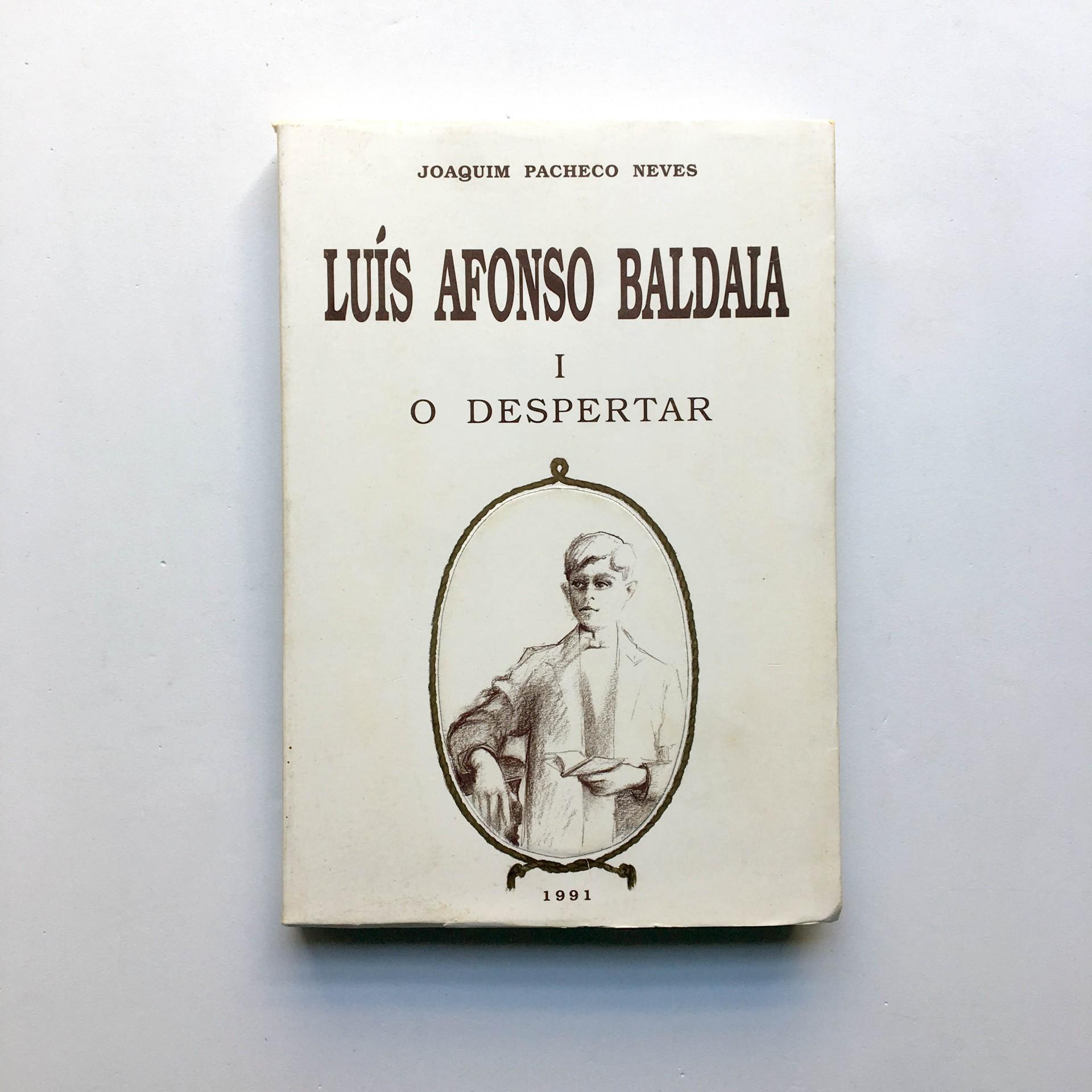 Luís Afonso Baldaia I O Despertar
