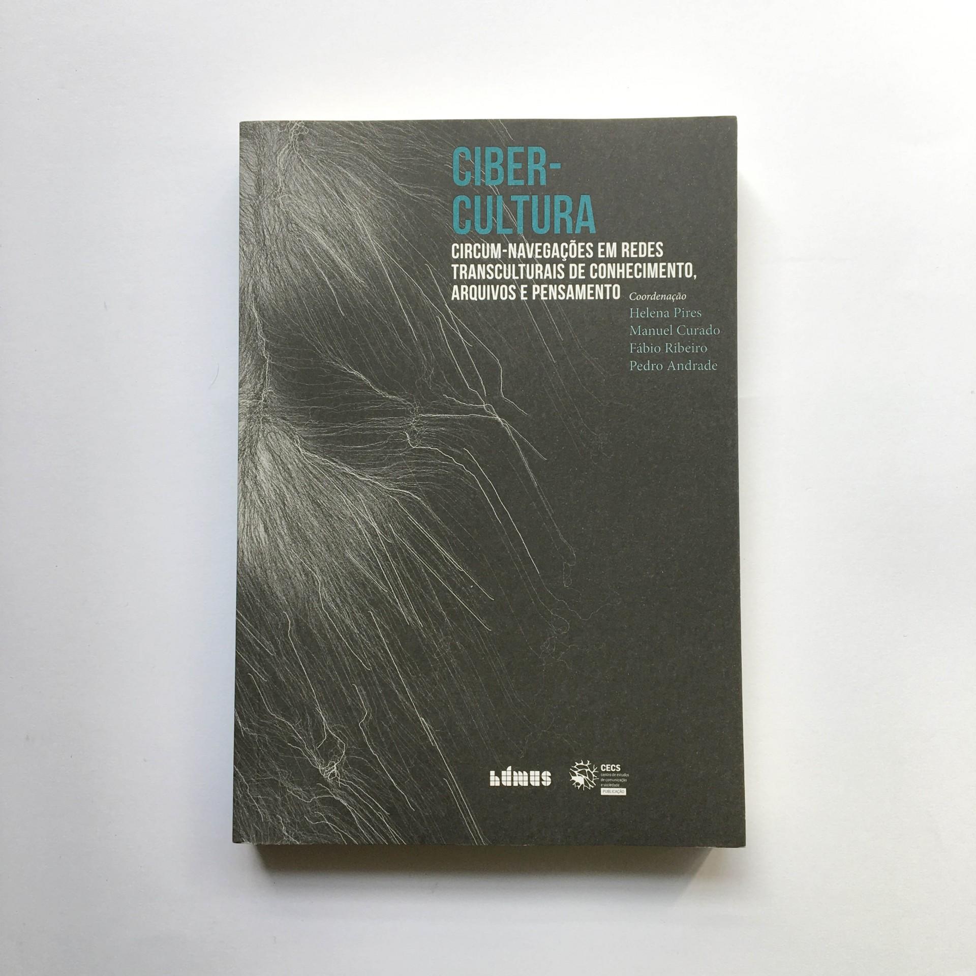 Cibercultura - Circum-navegações em Redes Transculturais de Conhecimento Arquivos e Pensamento
