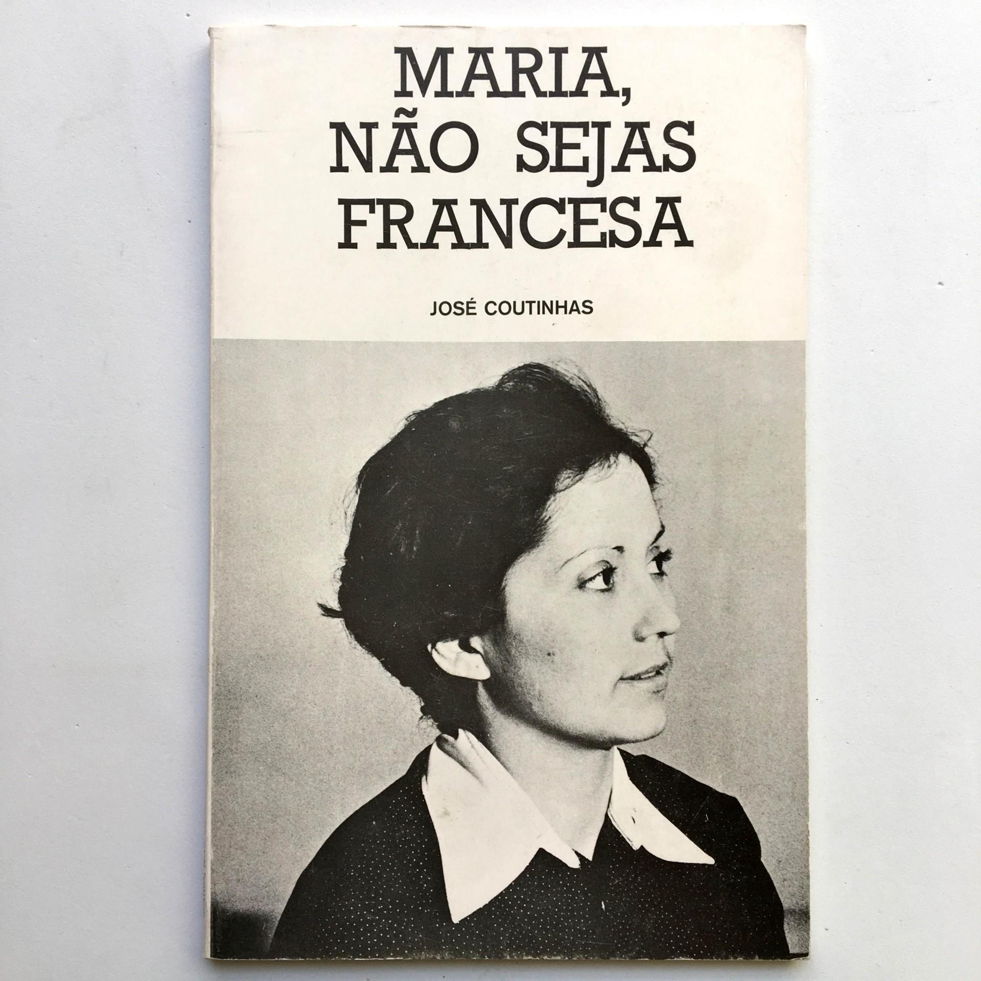 Maria, Não sejas Francesa