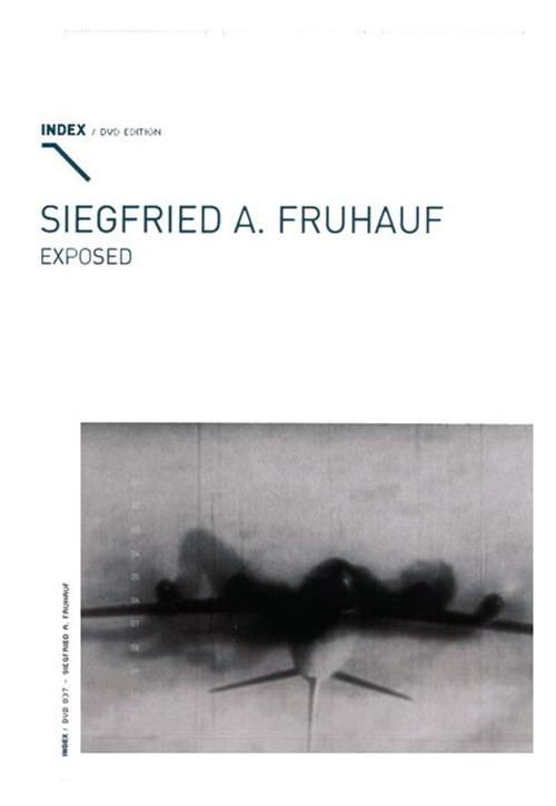 Siegfried A. Fruhauf: Exposed