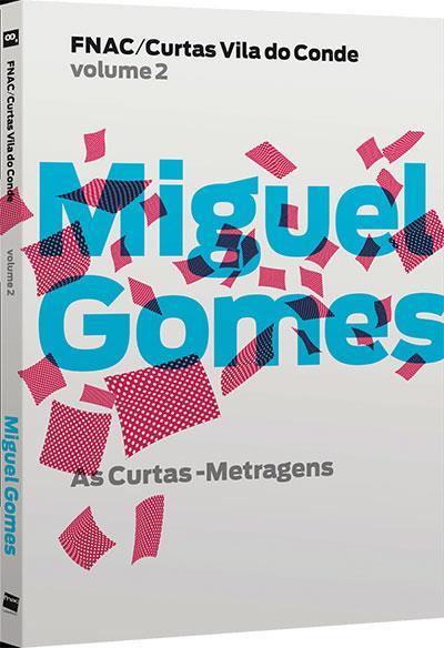 Miguel Gomes: As Curtas-Metragens