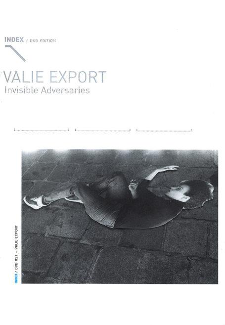 Valie Export: Invisible Adversaries