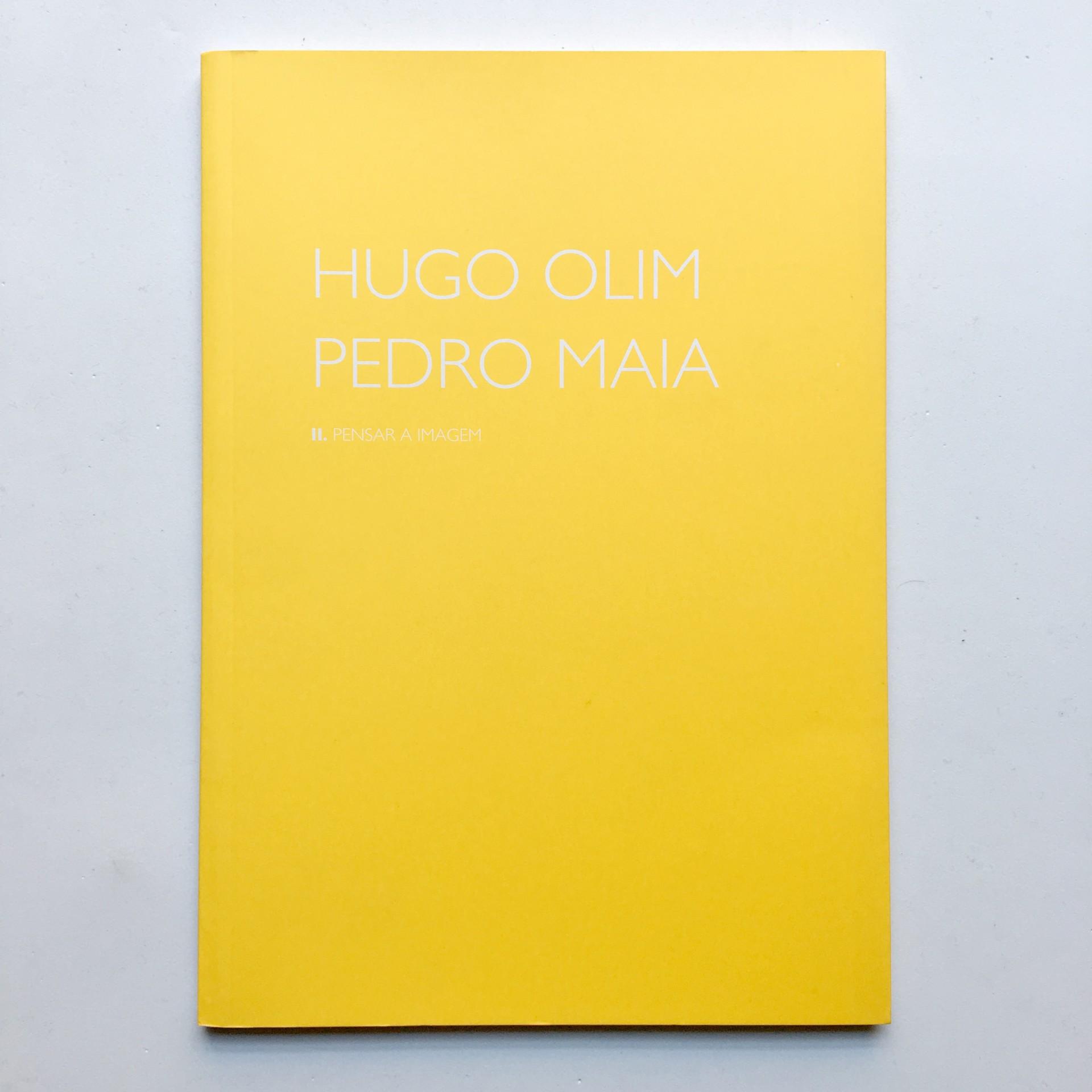 Pensar a Imagem II: Hugo Olim e Pedro Maia