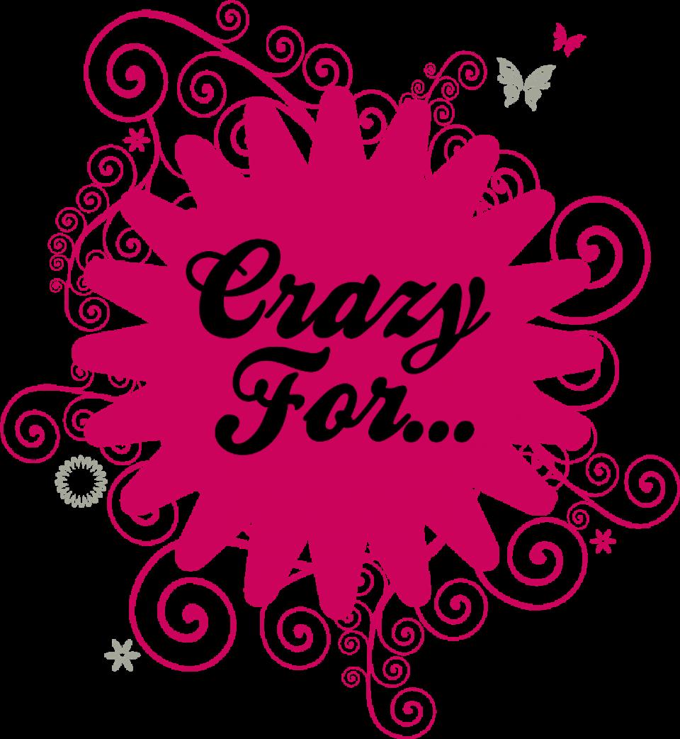 Loja Crazy For...