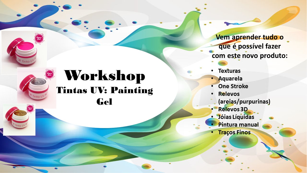 Workshop Tintas UV - Painting Gel