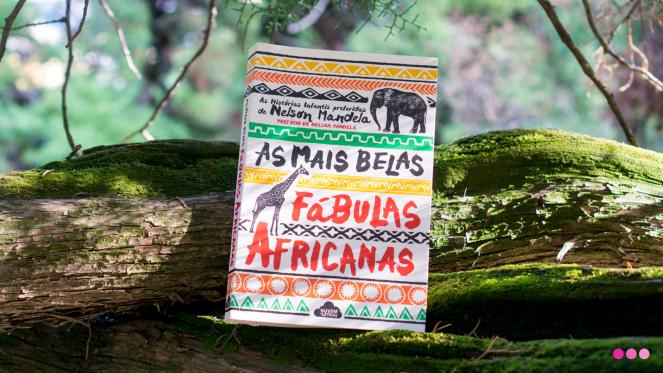 AS MAIS BELAS FÁBULAS AFRICANAS