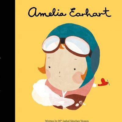 Amelia Earheart (MENINAS PEQUENAS GRANDES SONHOS)