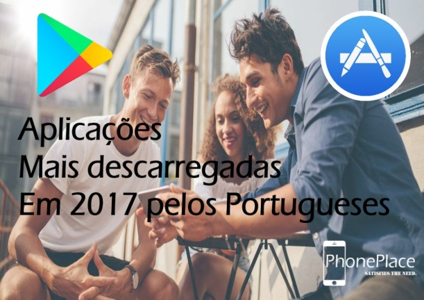 As Apps mais descarregadas em 2017 pelos portugueses