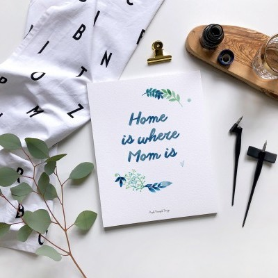 Printable - Home is where Mom is