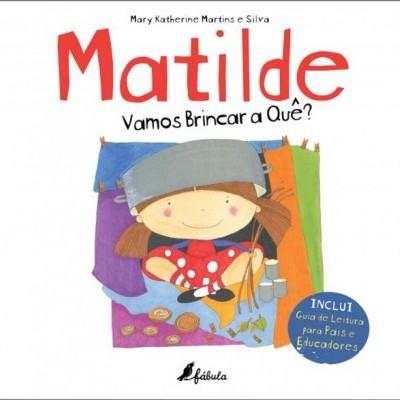Matilde Vamos Brincar a quê?