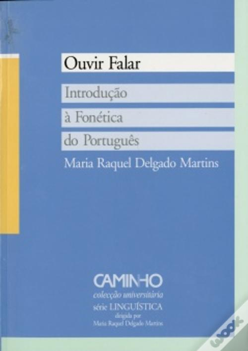 Ouvir Falar - Introdução à Fonética do Português