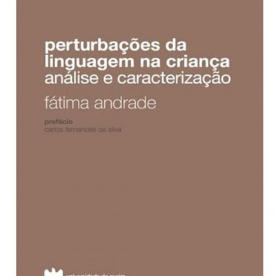 Perturbações da linguagem na criança: Análise e caracterização