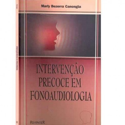 Intervenção Precoce em Fonoaudiologia