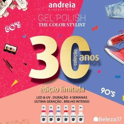 """Verniz Gel Andreia – 6 Cores da Coleção """"30 Years"""""""