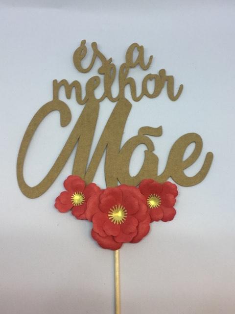 Topper ÉS A MELHOR MÃE Kraft / Flores