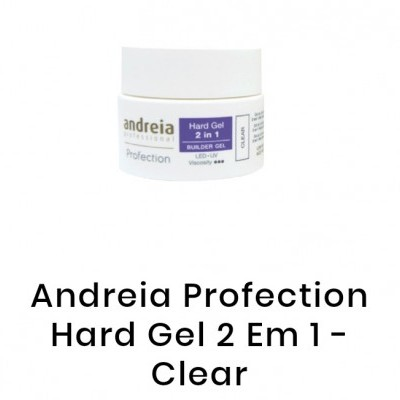 Andreia Hard Gel - 22 gr - Clear, Glitter Clear, Cover Pink ou White