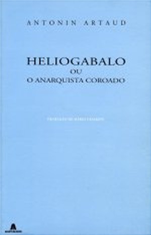 Heliogabalo ou o Anarquista Coroado
