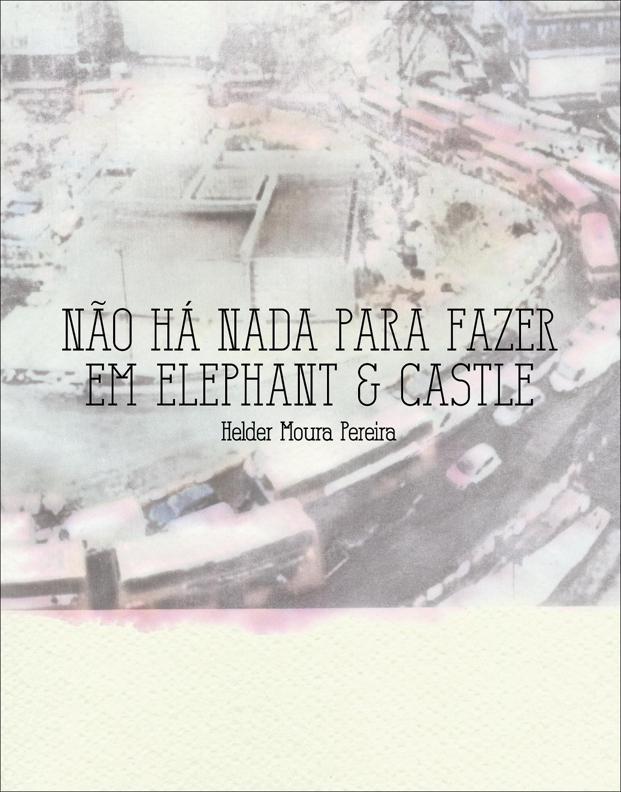 Não há nada para fazer em Elephant & Castle