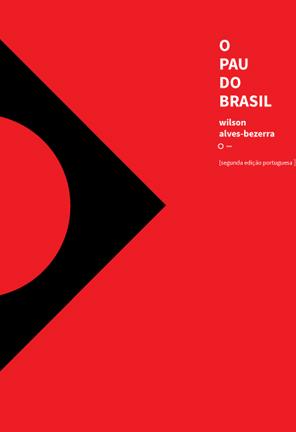 O Pau do Brasil [2ª edição aumentada]