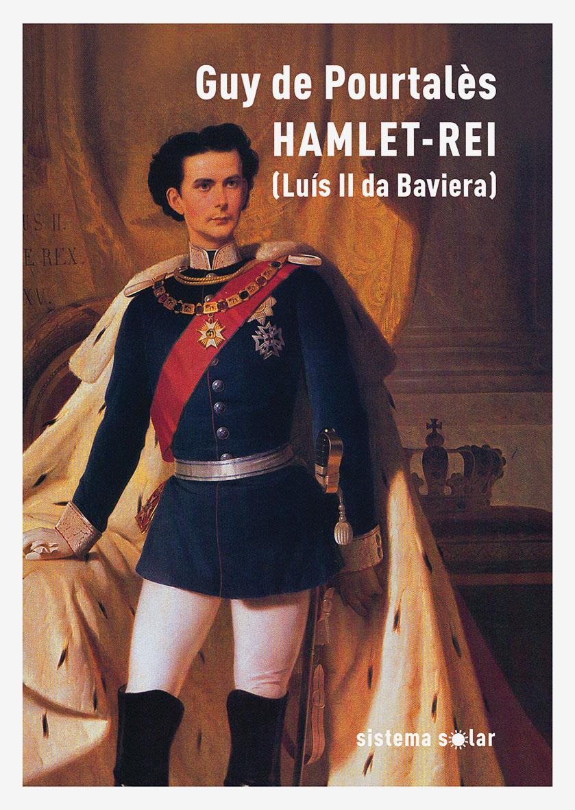 Hamlet-Rei (Luís II da Baviera)