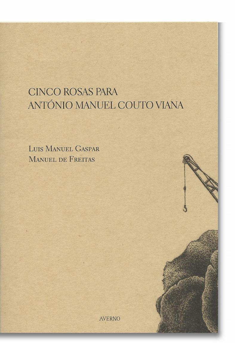 Cinco Rosas para António Manuel Couto Viana