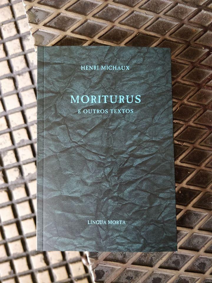 Moriturus e Outros Textos